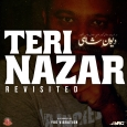 Teri Nazar (Revisited)